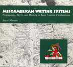 Cover image for Mesoamerican writing systems: propaganda, myth, and history in four ancient civilizations