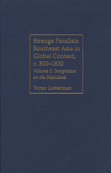 Cover image for Strange parallels: Southeast Asia in global context, c. 800-1830