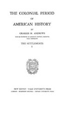 Cover image for The colonial period of American history, Vol. 1