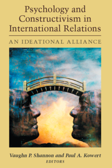 Cover image for Psychology and Constructivism in International Relations: An Ideational Alliance