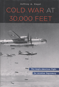 Cover image for Cold War at 30,000 feet: the Anglo-American fight for aviation supremacy