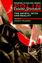 Cover image for The shtetl: myth and reality