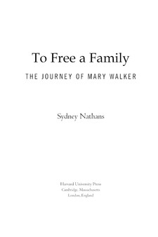 Cover image for To free a family: the journey of Mary Walker