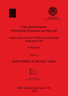 Cover image for Craft Specialization: Operational Sequences and Beyond: Papers from the EAA Third Annual Meeting at Ravenna 1997. Volume IV