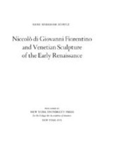 Cover image for Niccolò di Giovanni Fiorentiono and Venetian sculpture of the early Renaissance