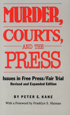 Cover image for Murder, courts, and the press: issues in free press/fair trial