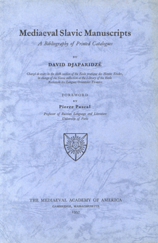 Cover image for Mediaeval Slavic manuscripts: a bibliography of printed catalogues