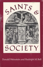 Cover image for Saints and society: the two worlds of western Christendom, 1000-1700