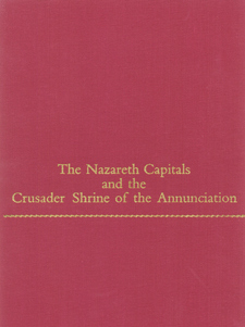 Cover for The Nazareth capitals and the Crusader Shrine of the Annunciation