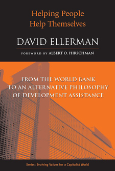 Cover image for Helping People Help Themselves: From the World Bank to an Alternative Philosophy of Development Assistance