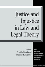 Cover image for Justice and Injustice in Law and Legal Theory