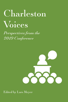 Cover image for Charleston Voices: Perspectives from the 2019 Conference