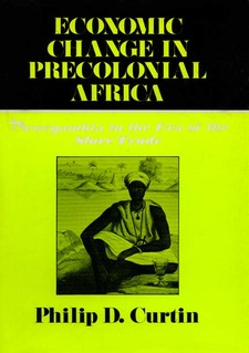 Cover image for Economic change in precolonial Africa: Senegambia in the era of the slave trade