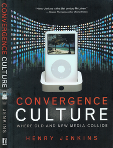 Cover image for Convergence culture: where old and new media collide
