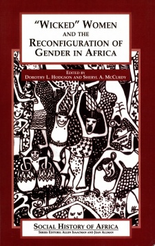 "Cover image for ""Wicked"" Women and the Reconfiguration of Gender in Africa"