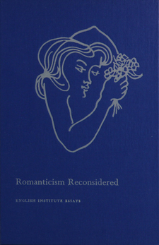 Cover image for Romanticism reconsidered: selected papers from the English Institute