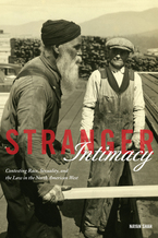 Cover image for Stranger intimacy: contesting race, sexuality, and the law in the North American West