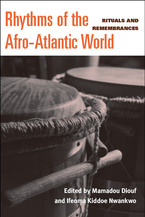 Cover image for Rhythms of the Afro-Atlantic World: Rituals and Remembrances
