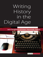 Cover image for Writing History in the Digital Age