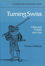 Cover image for Turning Swiss: cities and empire, 1450-1550