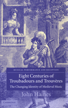 Cover image for Eight centuries of troubadours and trouvères: the changing identity of medieval music