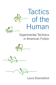 Cover image for Tactics of the Human: Experimental Technics in American Fiction
