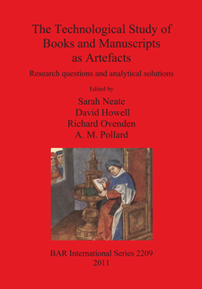 Cover image for The Technological Study of Books and Manuscripts as Artefacts: Research questions and analytical solutions