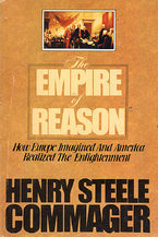 Cover image for The empire of reason: how Europe imagined and America realized the enlightenment