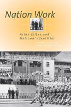 Cover image for Nation Work: Asian Elites and National Identities