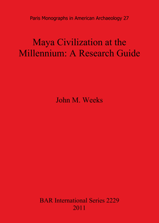 Cover image for Maya Civilization at the Millennium: A Research Guide