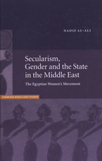 Cover image for Secularism, gender, and the state in the Middle East: the Egyptian women's movement