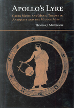Cover image for Apollo's lyre: Greek music and music theory in antiquity and the Middle Ages