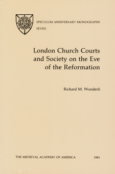 Cover image for London church courts and society on the eve of the Reformation