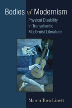 Cover image for Bodies of Modernism: Physical Disability in Transatlantic Modernist Literature