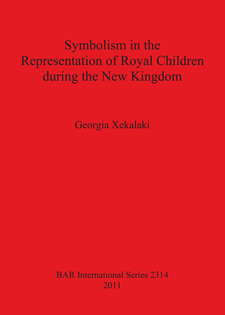 Cover image for Symbolism in the Representation of Royal Children during the New Kingdom
