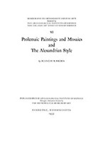 Cover image for Ptolemaic paintings and mosaics and the Alexandrian style