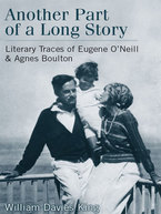 Cover image for Another Part of a Long Story: Literary Traces of Eugene O'Neill and Agnes Boulton
