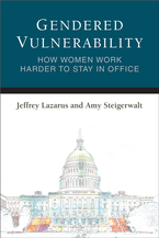 Cover image for Gendered Vulnerability: How Women Work Harder to Stay in Office