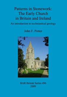 Cover image for Patterns in Stonework: The Early Church in Britain and Ireland: An introduction to ecclesiastical geology