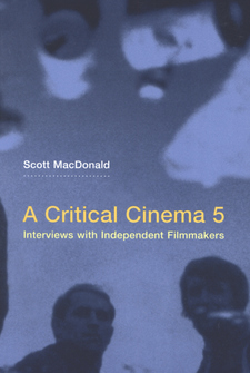 Cover image for A critical cinema: interviews with independent filmmakers, Vol. 5