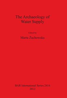 Cover image for The Archaeology of Water Supply