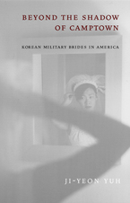 Cover image for Beyond the shadow of Camptown: Korean military brides in America