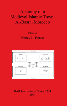 Cover image for Anatomy of a Medieval Islamic Town: Al-Basra, Morocco