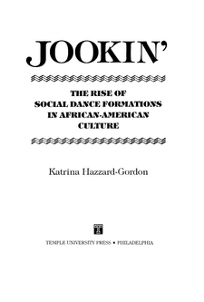 Cover image for Jookin': the rise of social dance formations in African-American culture