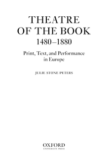 Cover image for Theatre of the book, 1480-1880: print, text, and performance in Europe