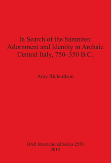 Cover image for In Search of the Samnites: Adornment and Identity in Archaic Central Italy, 750-350 B.C.