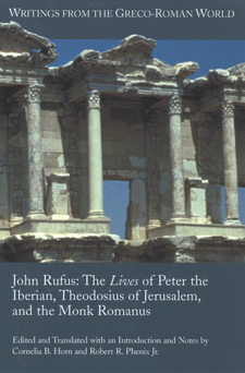 Cover image for The lives of Peter the Iberian, Theodosius of Jerusalem, and the Monk Romanus