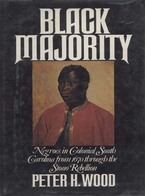 Cover image for Black majority: Negroes in colonial South Carolina from 1670 through the Stono Rebellion