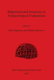 Cover image for Migrations and Invasions in Archaeological Explanation