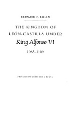 Cover image for The Kingdom of León-Castilla under King Alfonso VI, 1065-1109